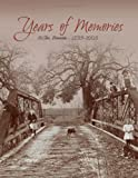 Years of Memories: The History and Memories of McPherson Township & St. Clair, Minnesota, 1855-2005