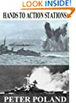 Hands to Action Stations - Memoirs of...