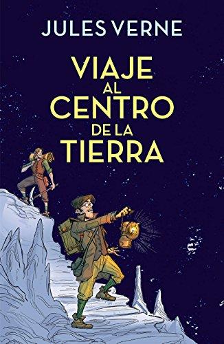 Viaje al centro de la tierra / Journey to the Center of the Earth  [Verne, Julio] (Tapa Dura)