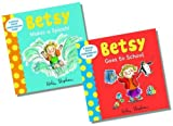 Helen Stephens A Betsy First Experiences Book Collection - 2 books RRP £13.98 (Betsy Goes to School; Betsy Makes a Splash)