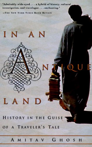 In an Antique Land: History in the Guise of a Traveler's...