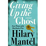 Giving Up the Ghostpar Hilary Mantel