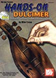 Mel Bay Hands-On Dulcimer: Developing Technique Through Exercises and Studies