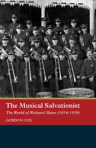 the-musical-salvationist-the-world-of-richard-slater-1854-1939-father-of-salvation-army-music