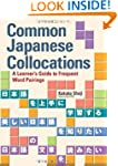 Common Japanese Collocations: A Learn...