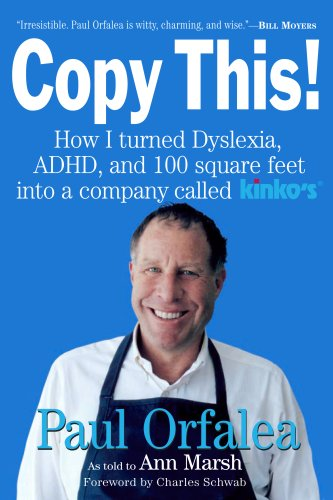 Image for Copy This!: Lessons from a Hyperactive Dyslexic who Turned a Bright Idea Into One of America's Best Companies