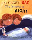 The Sound of Day / The Sound of Night (0374371350) by O'Neill, Mary
