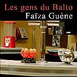 Les gens du Balto | Faïza Guène