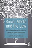 img - for Social Media and the Law: A Guidebook for Communication Students and Professionals book / textbook / text book