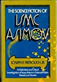 The science fiction of Isaac Asimov (0385086962) by Patrouch, Joseph F