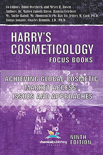 achieving-global-cosmetic-market-access-issues-and-approaches-harrys-cosmeticology-9th-ed