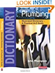 Plumbing Illustrated Dictionary: A Pr...