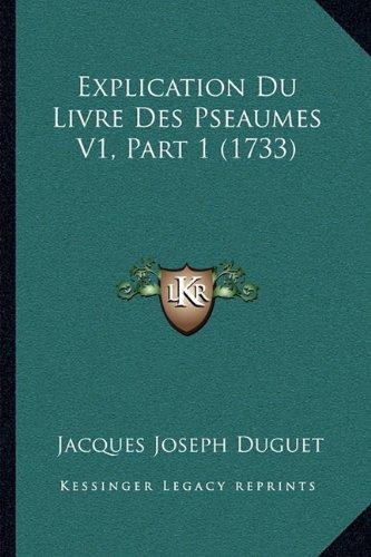 Explication Du Livre Des Pseaumes V1, Part 1 (1733)