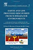img - for Earth and Life Processes Discovered from Subseafloor Environments, Volume 7: A Decade of Science Achieved by the Integrated Ocean Drilling Program (IODP) (Developments in Marine Geology) book / textbook / text book