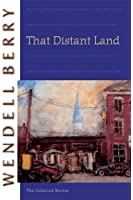 That Distant Land: The Collected Stories