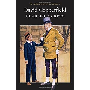 David Copperfield (Wordsworth Classics) (Wadsworth Collection)