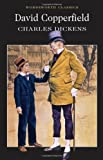 Charles Dickens David Copperfield (Wordsworth Classics)