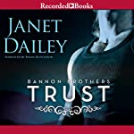 Trust: Bannon Brothers, Book 1 | Janet Dailey
