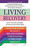 img - for Living Recovery: Inspirational Moments for 12 Step Living book / textbook / text book