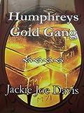 img - for Humphreys Gold Gang book / textbook / text book