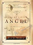 img - for Come, My Little Angel book / textbook / text book