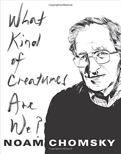 What Kind of Creatures Are We?: Columbia Themes in Philosophy