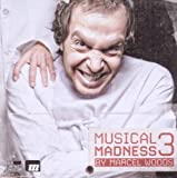 echange, troc Various - Muscial Madness 3 By Marcel Wo