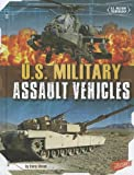 img - for U.S. Military Assault Vehicles (U.S. Military Technology) book / textbook / text book