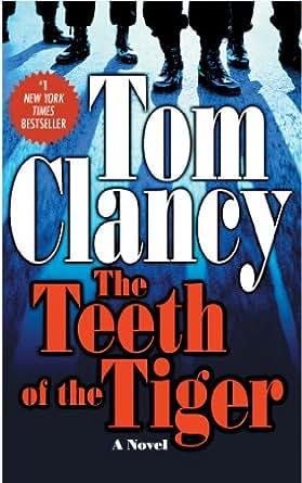 The teeth of the tiger jack ryan jr series book 1 ebook tom