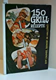SEPP ZAUNER: 150 Grill-Rezepte