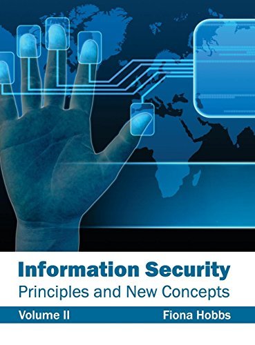 Information Security Principles and New Concepts (Volume II) (Tapa Dura)