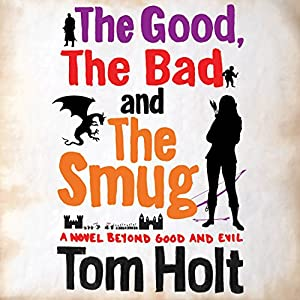 The Good, the Bad, and the Smug Audiobook