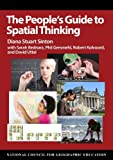 The Peoples Guide to Spatial Thinking