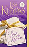 Love in the Afternoon (Hathaways, Book 5) (0312605390) by Kleypas, Lisa