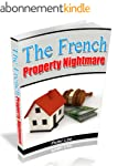 The French Property Nightmare (Englis...