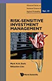 Risk-Sensitive Investment Management (Advanced Series on Statistical Science and Applied Probability)