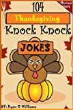 104 Funny Thanksgiving Knock Knock Jokes for kids (Funny knock knock jokes) (Series 2 )