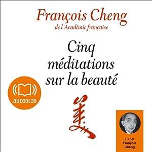 Cinq méditations sur la beauté | Livre audio