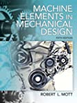 Machine Elements in Mechanical Design...