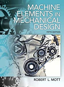 Machine Elements in Mechanical Design (5th Edition) read online