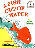 A Fish Out of Water[ A FISH OUT OF WATER ] by Palmer, Helen (Author) Aug-12-61[ Hardcover ] (0394800230) by A Fish Out of Water A FISH OUT OF WATER by Palmer, Helen (Author) on Aug-12-1961 Hardcover
