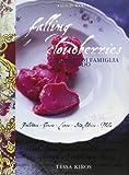 Falling Cloudberries. Ricette di famiglia dal mondo