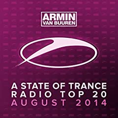 A State Of Trance Radio Top 20 - August 2014
