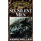 Six Silent Men, Book Two (101st Lrp/Rangers)