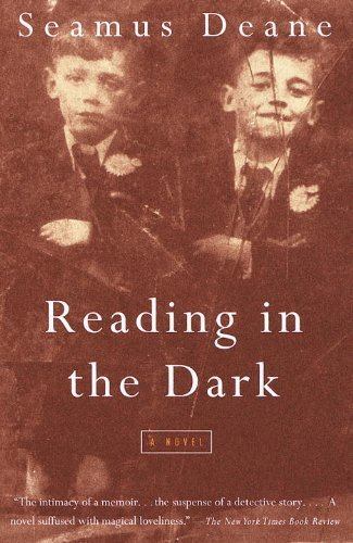 By Seamus Deane Reading in the Dark From Vintage International