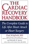 The Cardiac Recovery Handbook: The Co...