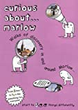 Curious About... Marlow: