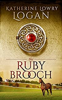 The Ruby Brooch by Katherine Lowry Logan ebook deal