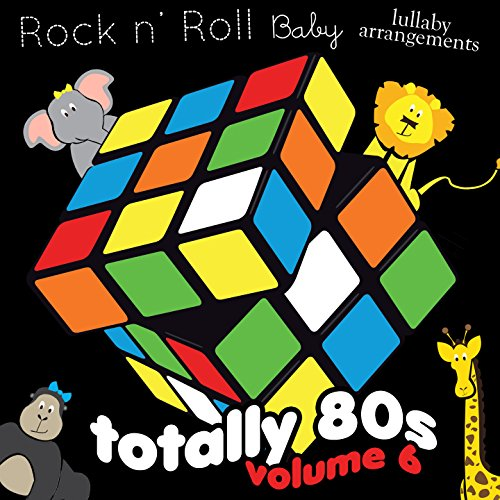 Rock N' Roll Baby Music Toy Totally 80's, Vol. 6 - 1