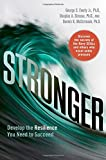 img - for Stronger: Develop the Resilience You Need to Succeed book / textbook / text book